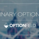 OptionField Broker Review – Start with Binary Options Risk Free Trades
